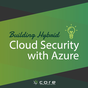 BuildingHybridCloudSecurityWithAzure